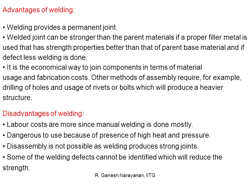 Types of welding: Welding processes can be broadly classified into (i) fusion welding, and (ii) solid state welding Fusion welding: In fusion-welding processes, heat is applied to melt the base metals.