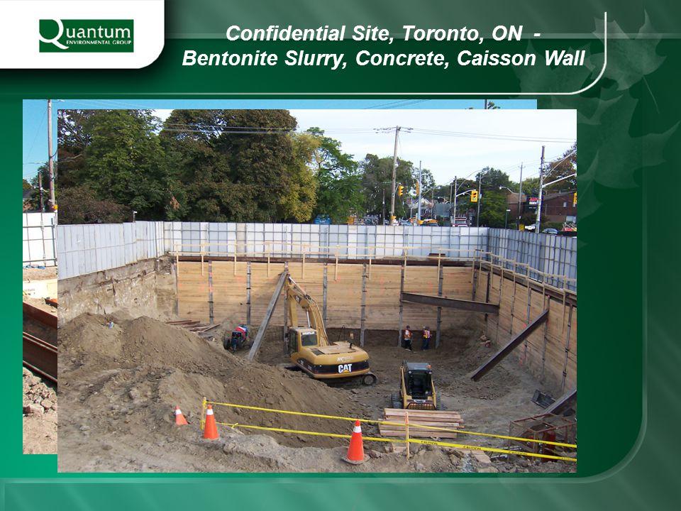 Confidential Site, Toronto, ON - Bentonite Slurry, Concrete, Caisson Wall