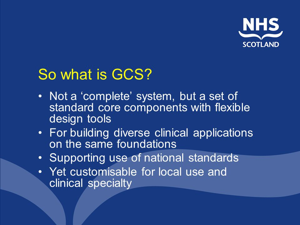 So what is GCS.