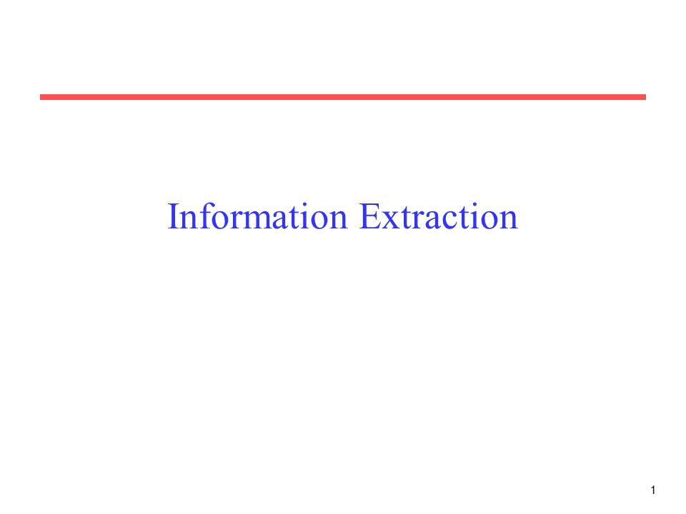 1 Information Extraction