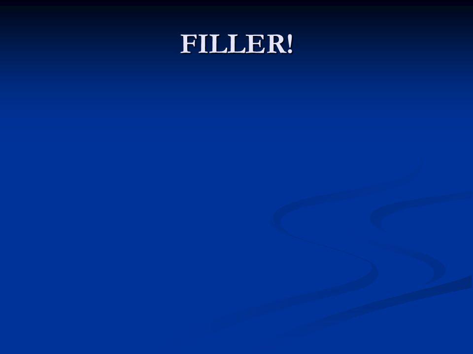FILLER!