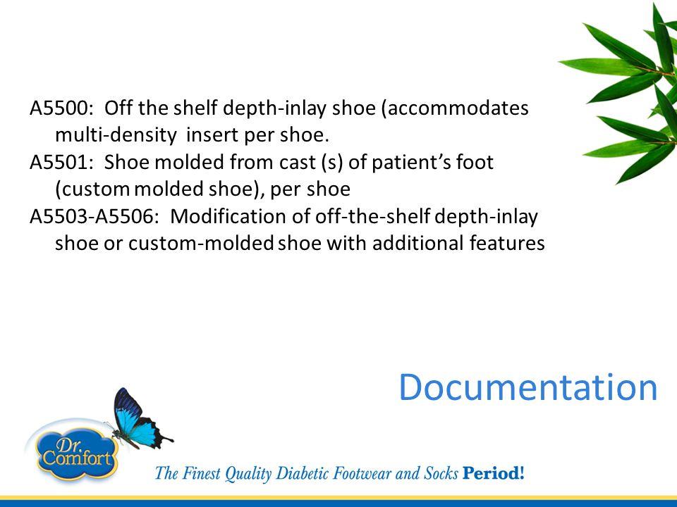 A5500: Off the shelf depth-inlay shoe (accommodates multi-density insert per shoe.