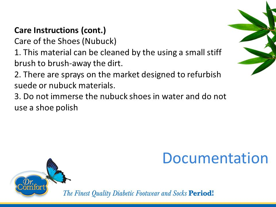 Care Instructions (cont.) Care of the Shoes (Nubuck) 1.