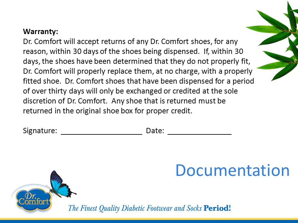 Warranty: Dr. Comfort will accept returns of any Dr.