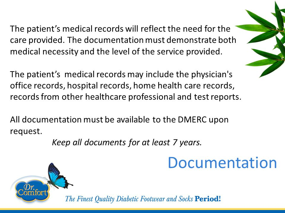The patient's medical records will reflect the need for the care provided.