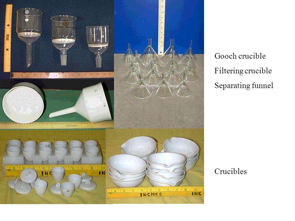 Gooch crucible Filtering crucible Separating funnel Crucibles