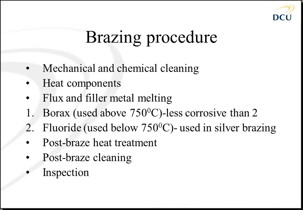 Disadvantages or Difficulties The nature of the braze component is complex.