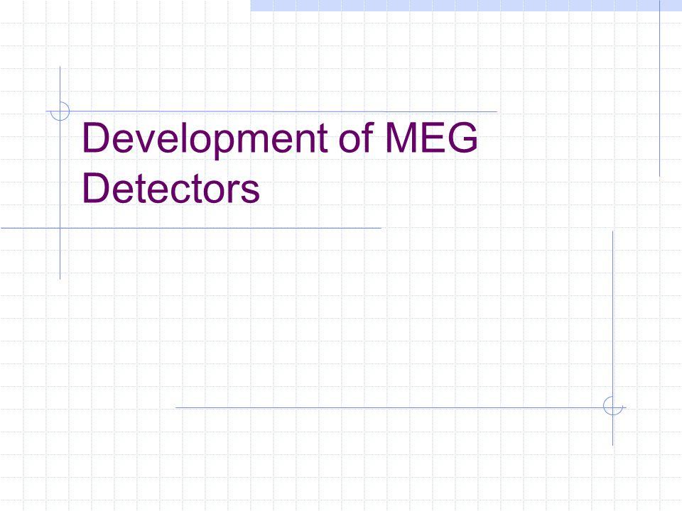 Development of MEG Detectors