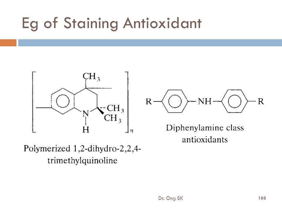 Eg of Staining Antioxidant Dr. Ong SK 103