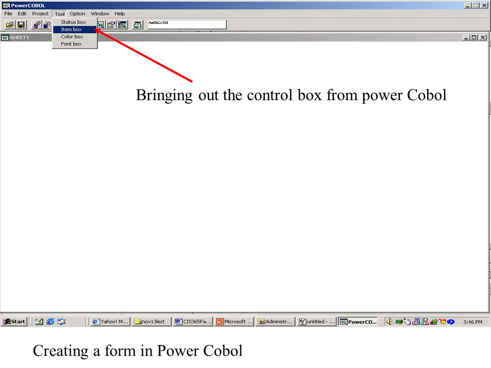 Creating a form in Power Cobol Bringing out the control box from power Cobol