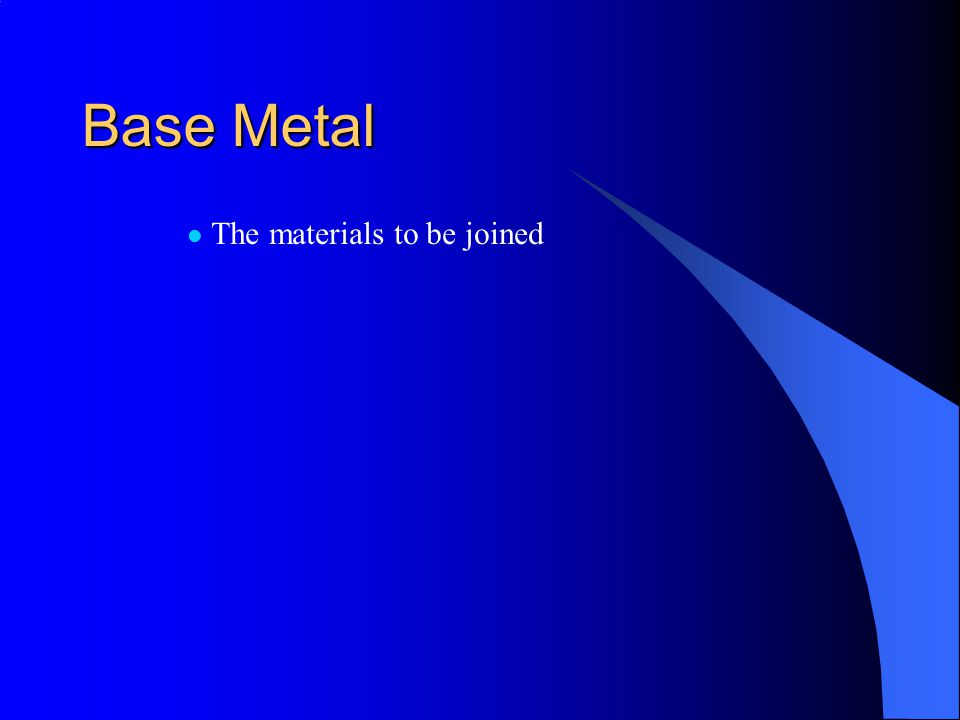 Types of welds Groove Weld –7 types