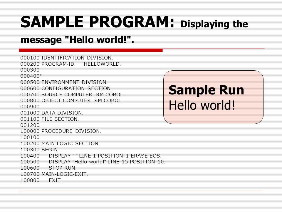 SAMPLE PROGRAM: Displaying the message Hello world! .