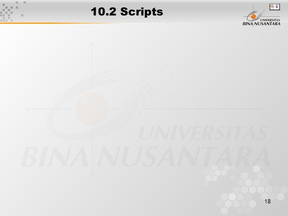 18 10.2 Scripts