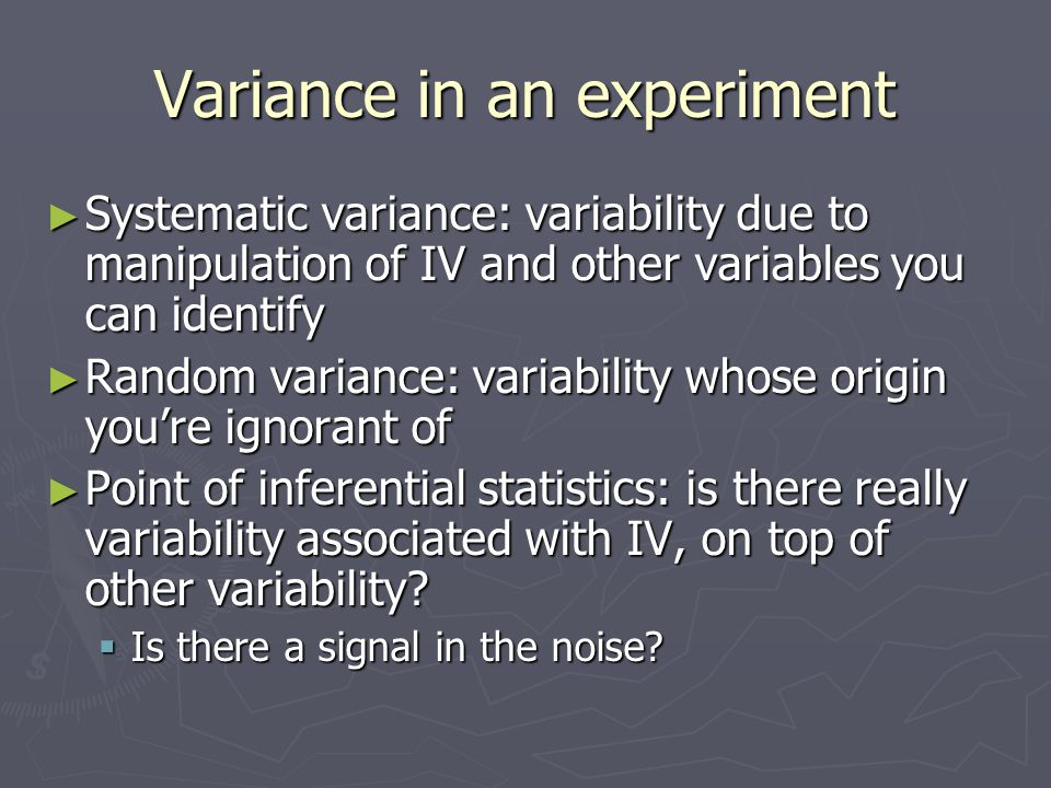 Computation of Variance Distr 1 XMean-XSq'd Distr 2 XMean-XSq'd 798112416 106361424 …… 30-1419621-525 171171 Sum643146446 Mean16Variance78.516Variance11.5