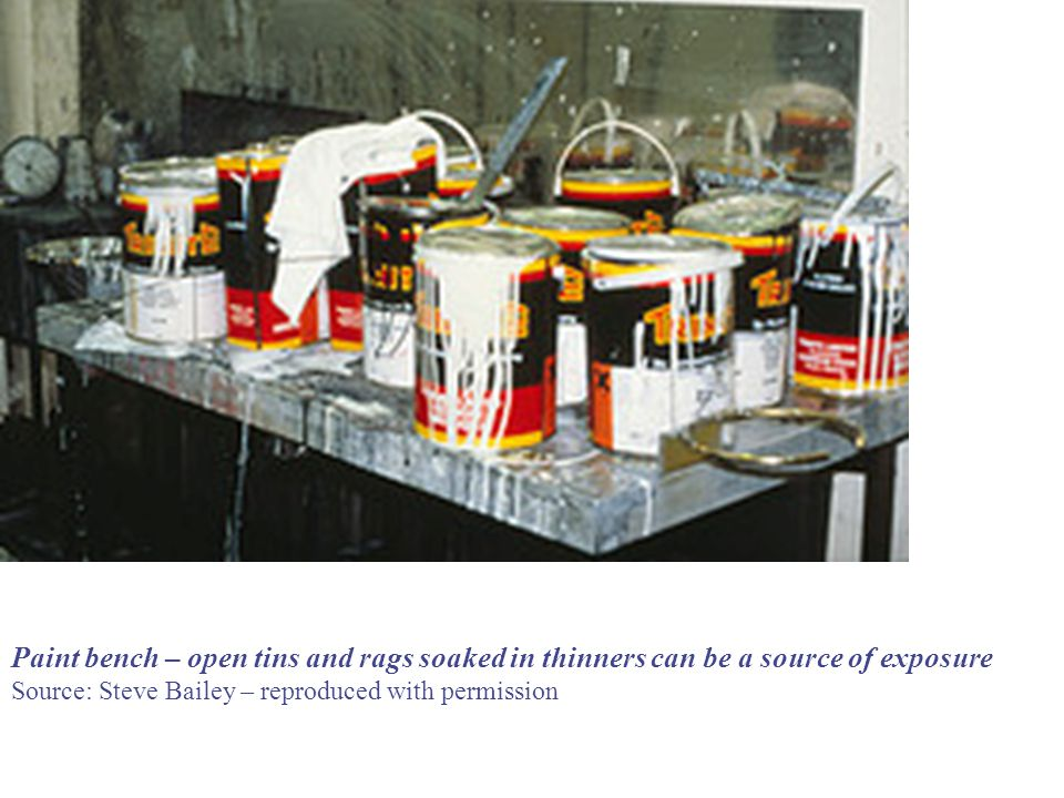 Paint bench – open tins and rags soaked in thinners can be a source of exposure Source: Steve Bailey – reproduced with permission