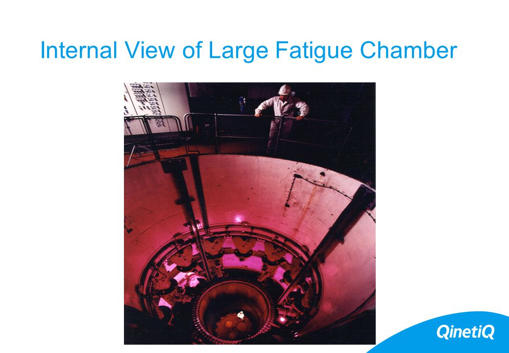 10 Internal View of Large Fatigue Chamber