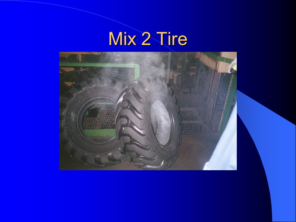 Mix 2 Tire