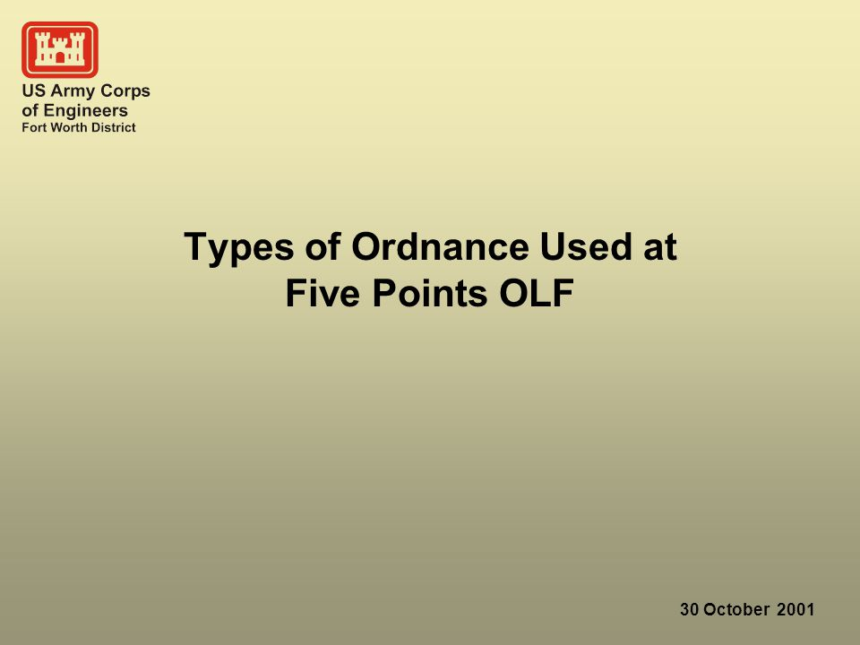 30 October 2001 Types of Ordnance Used at Five Points OLF