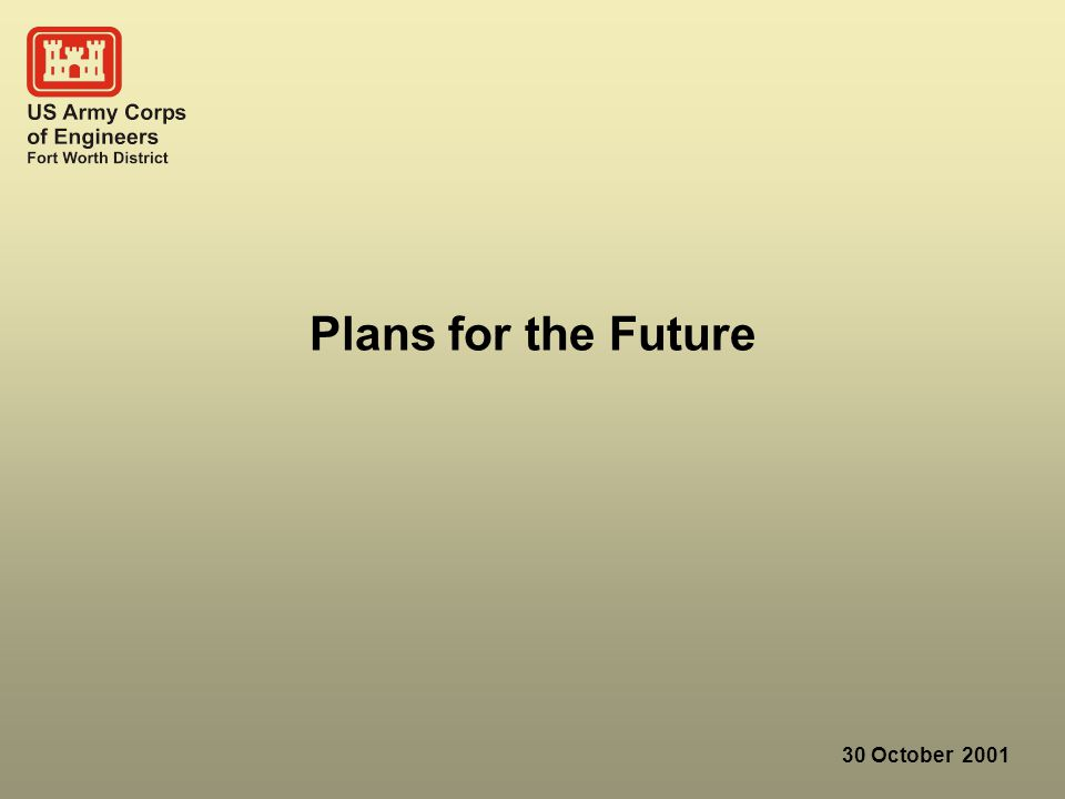 30 October 2001 Plans for the Future