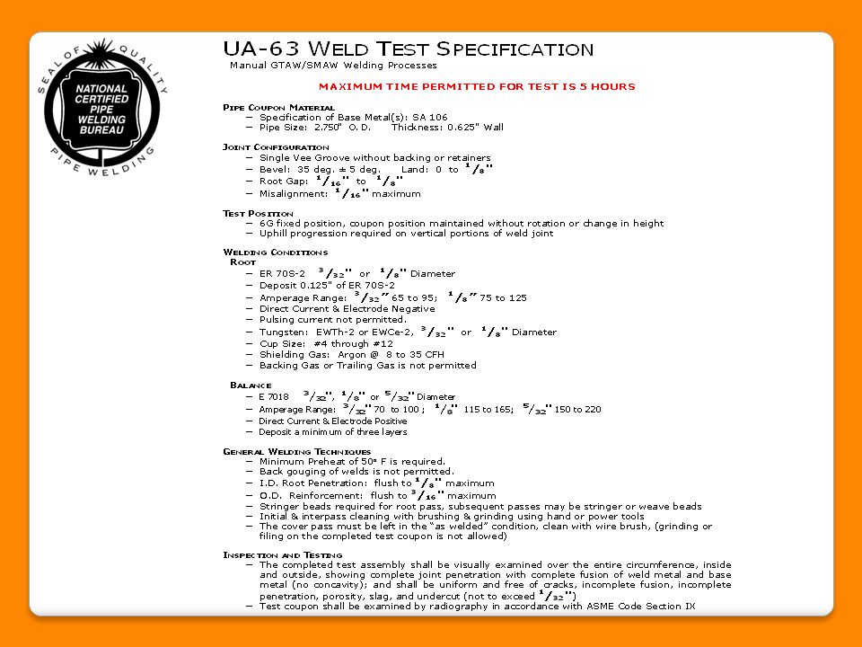 3.) Verify that the welder/brazer has access to a copy of the applicable UA Testing Event Inspection Report.