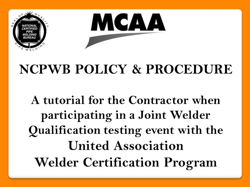 As the NCPWB member contractor present during United Association welder/brazer qualification testing, you are satisfying the requirements in ASME Section IX, Para.