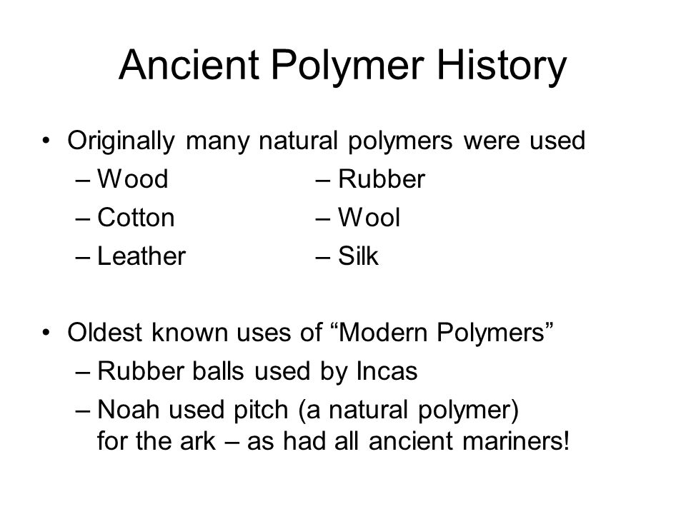 Polymer Composition Most polymers are hydrocarbons – i.e.