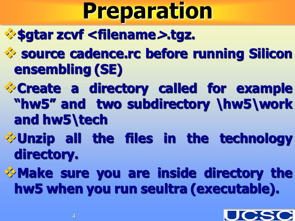 "4PreparationPreparation  $gtar zcvf.tgz.  source cadence.rc before running Silicon ensembling (SE)  Create a directory called for example ""hw5"" and"