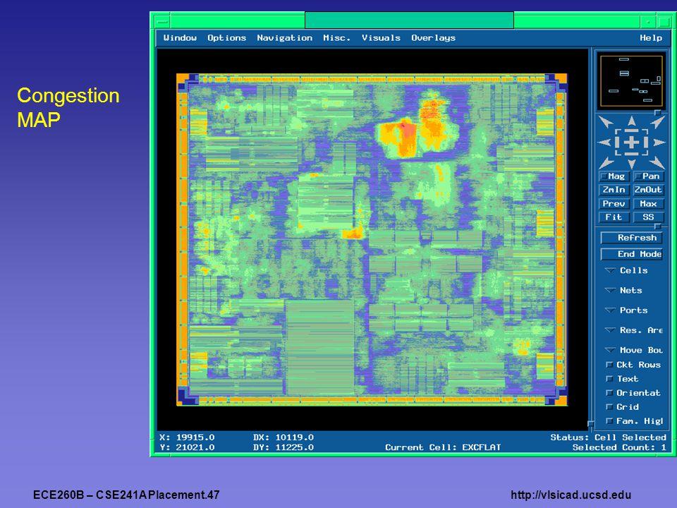 ECE260B – CSE241A Placement.47http://vlsicad.ucsd.edu Congestion MAP