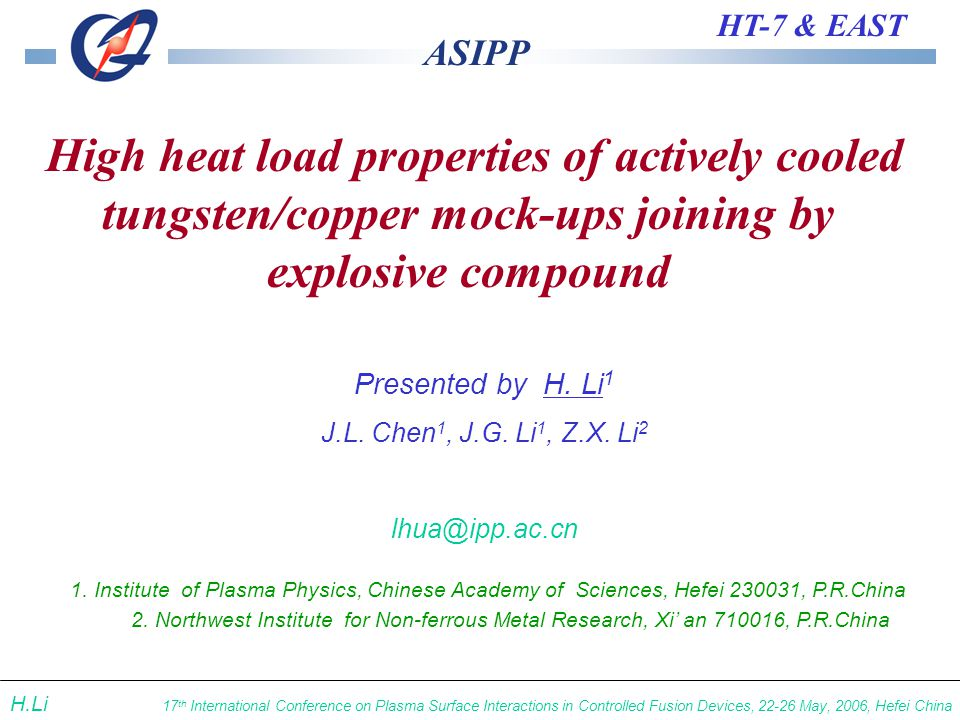 ASIPP HT-7 & EAST 17 th International Conference on Plasma Surface Interactions in Controlled Fusion Devices, 22-26 May, 2006, Hefei China H.Li Presented by H.