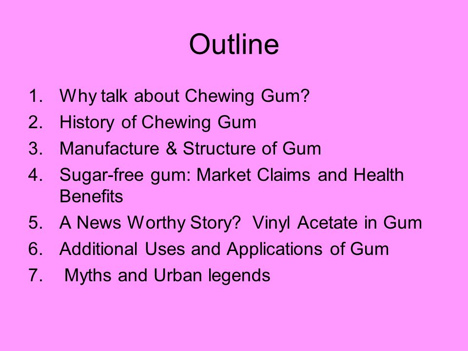 Why Chewing Gum.