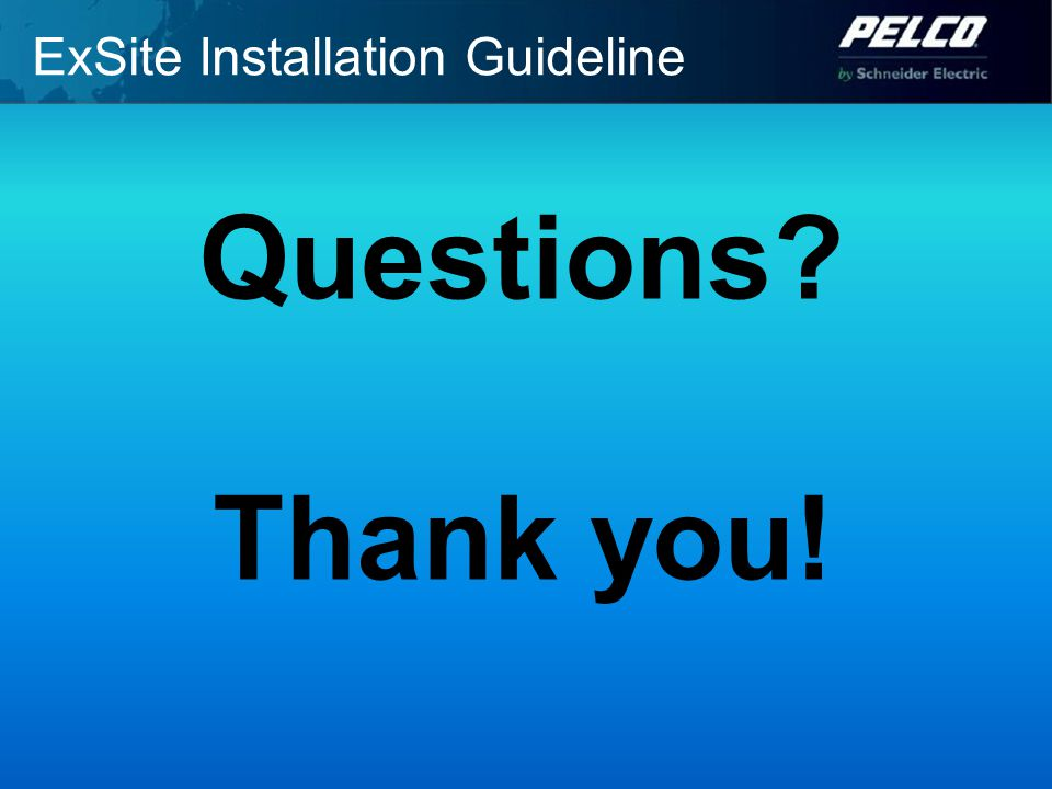 ExSite Installation Guideline Questions Thank you!