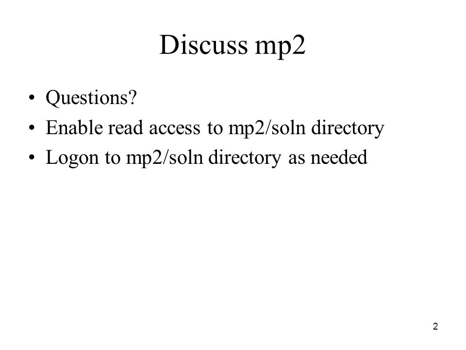 2 Discuss mp2 Questions.