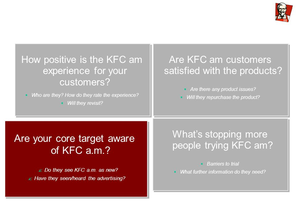 How positive is the KFC am experience for your customers.