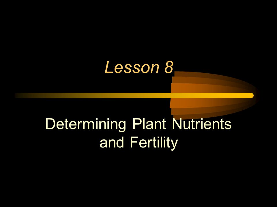 Macronutrients Elements that are needed in large quantities by plants.