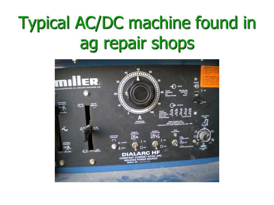 Typical AC/DC machine found in ag repair shops