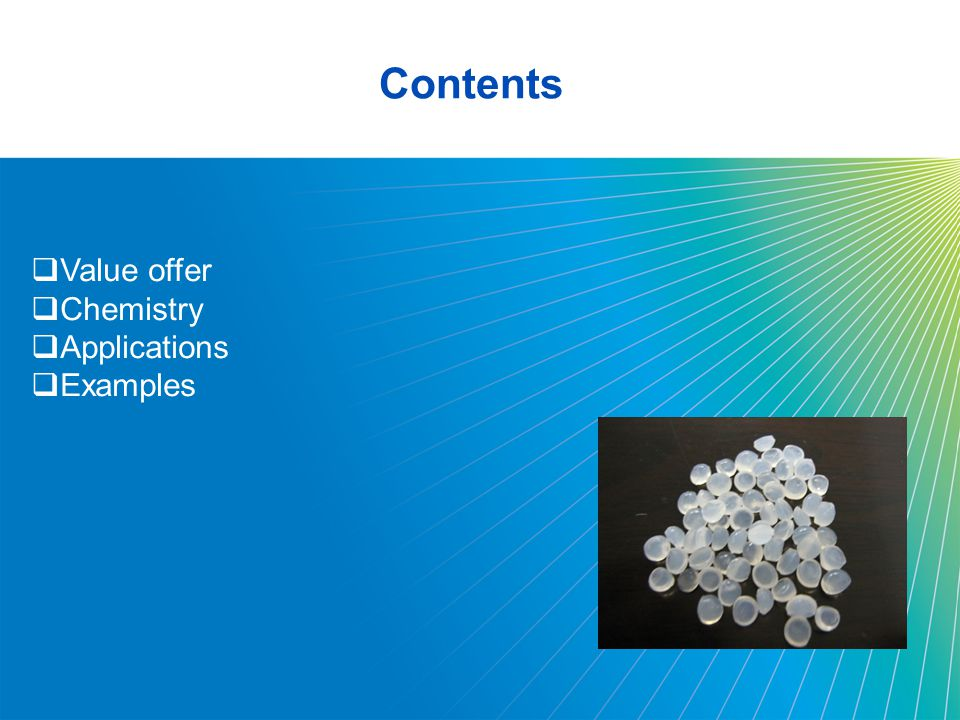 2 Contents  Value offer  Chemistry  Applications  Examples
