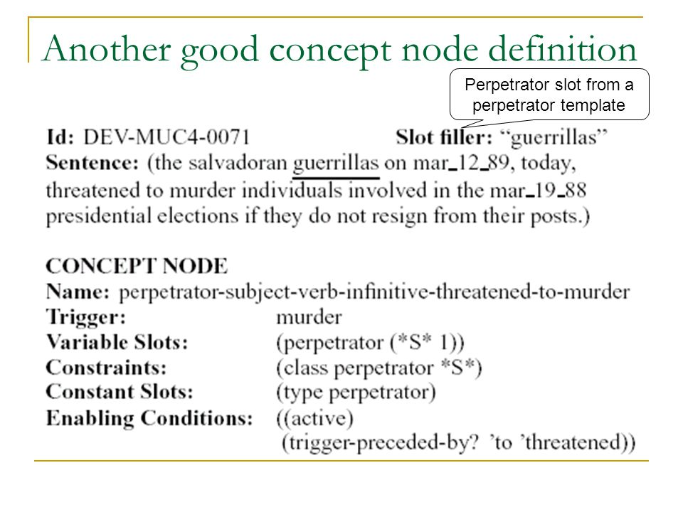 Another good concept node definition Perpetrator slot from a perpetrator template