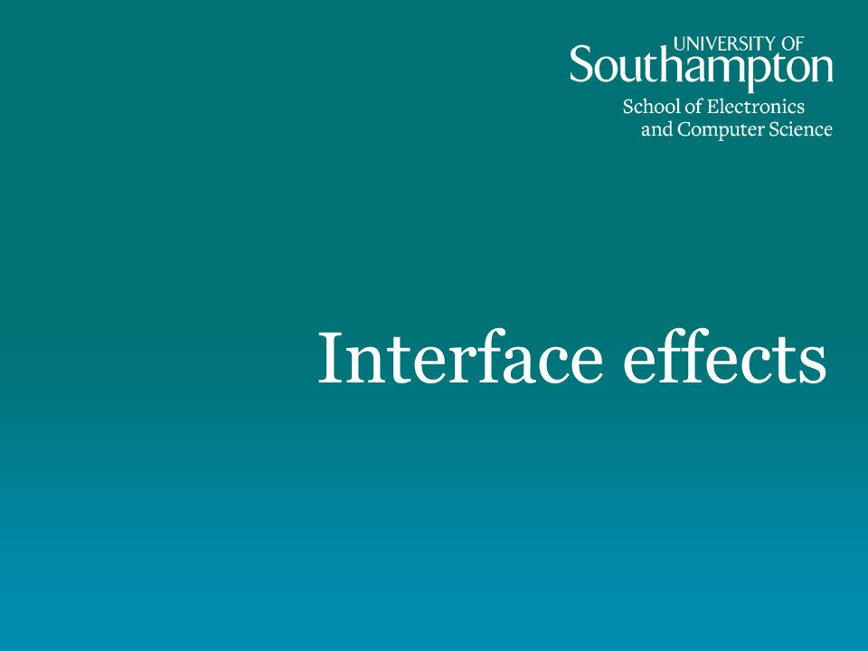 Interface effects