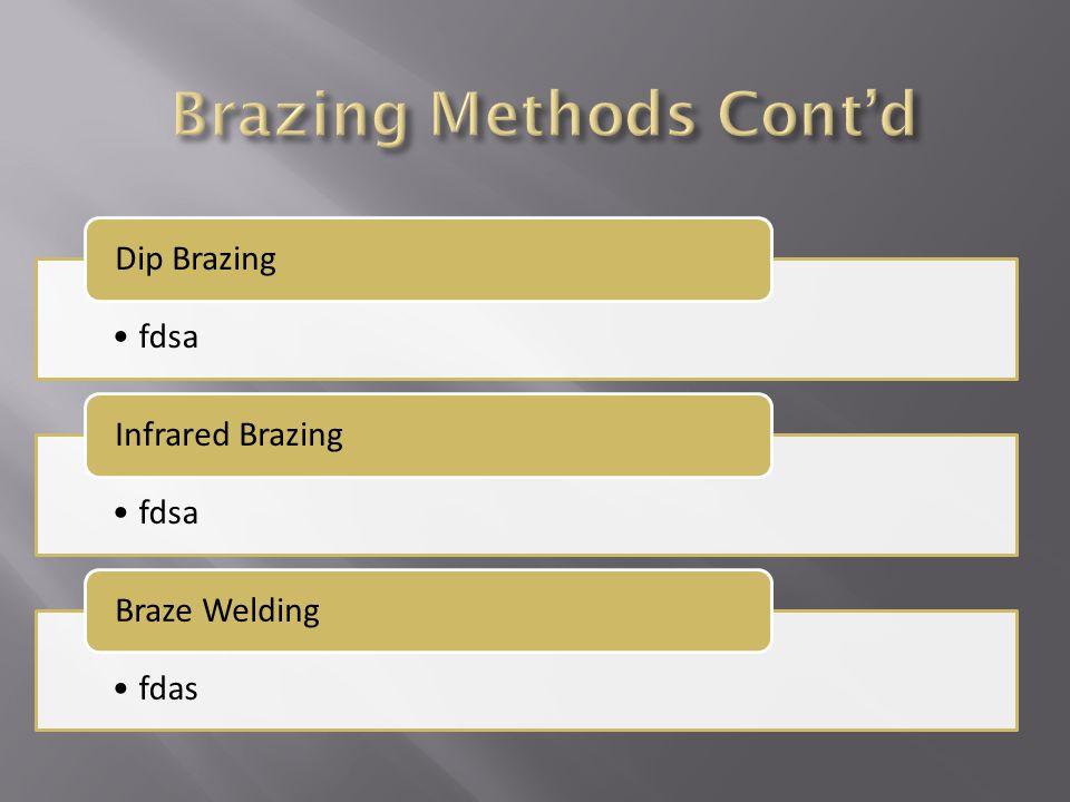 fdsa Dip Brazing fdsa Infrared Brazing fdas Braze Welding
