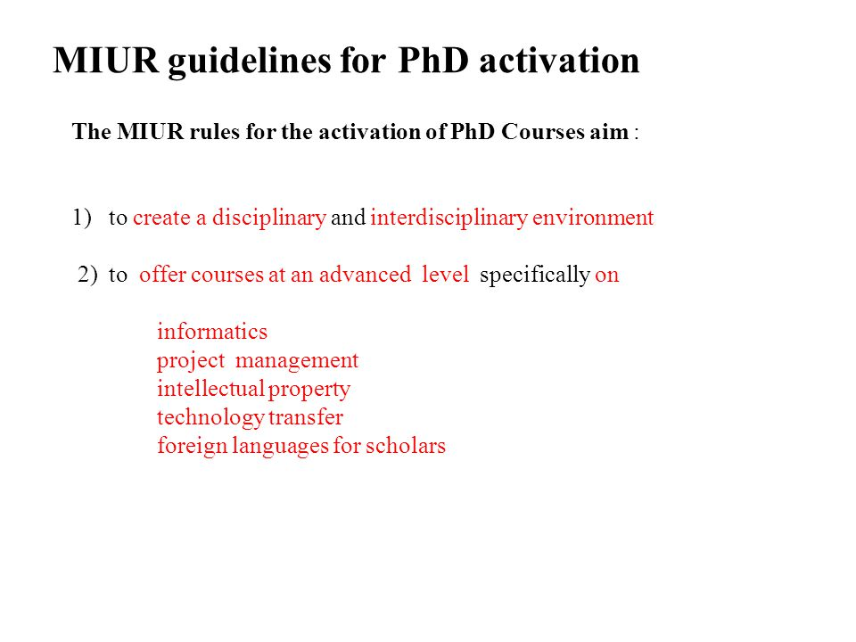 ANVUR published the following requirements for opening a PhD Course: A 1.