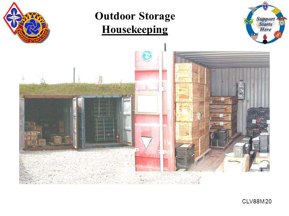 CLV88M 20 Outdoor Storage Housekeeping