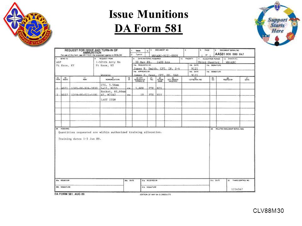CLV88M 30 Issue Munitions DA Form 581