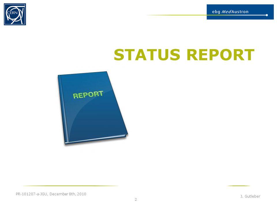 STATUS REPORT PR-101207-a-JGU, December 8th, 2010 J. Gutleber 2