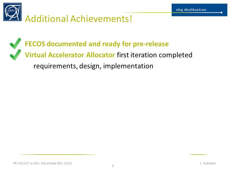 Additional Achievements. PR-101207-a-JGU, December 8th, 2010 J.