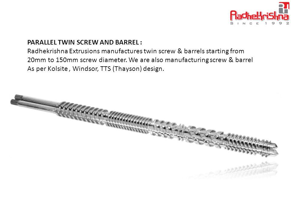 CONICAL TWIN SCREW AND BARREL : Radhekrishna Extrusions manufactures twin screw and barrels starting form 35mm to 110mm.