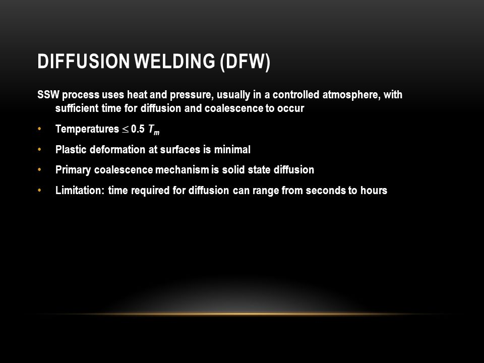 ULTRASONIC WELDING (USW) Two components are held together, and oscillatory shear stresses of ultrasonic frequency are applied to interface to cause coalescence Oscillatory motion breaks down any surface films to allow intimate contact and strong metallurgical bonding between surfaces Temperatures are well below T m No filler metals, fluxes, or shielding gases Generally limited to lap joints on soft materials
