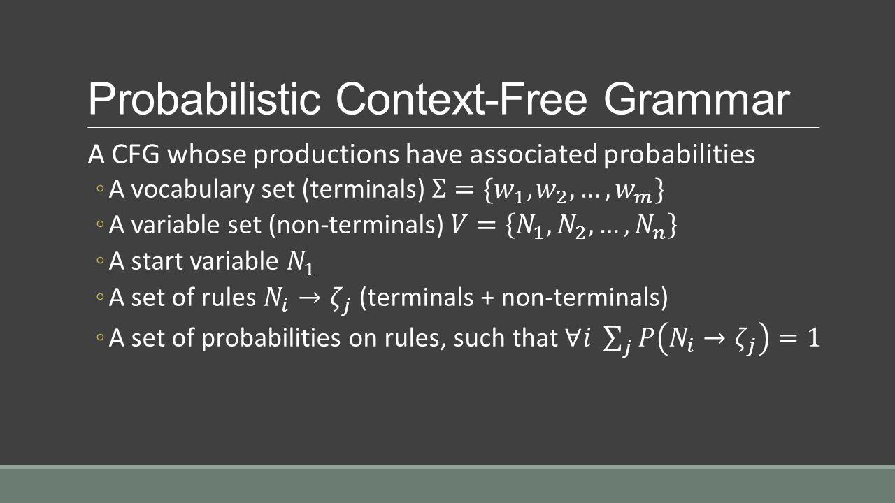 Probabilistic Context-Free Grammar