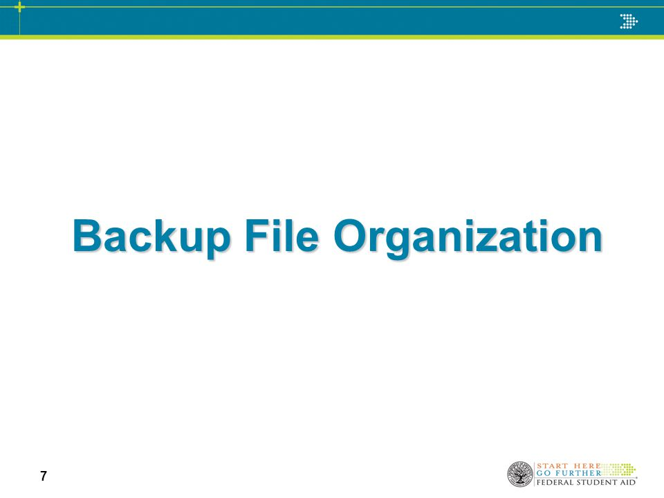 Backup File Organization 7