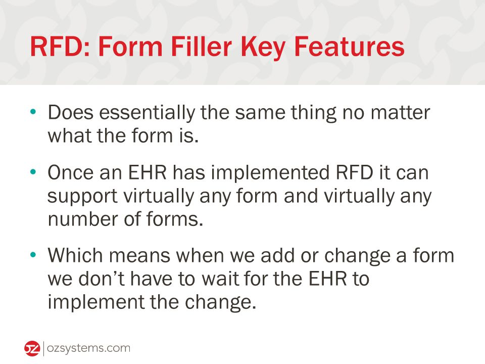 RFD: Form Filler Key Features Does essentially the same thing no matter what the form is.