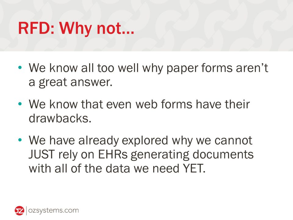 RFD: Why not… We know all too well why paper forms aren't a great answer.